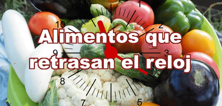 Alimentos que paralizan el reloj , parar envejecimiento